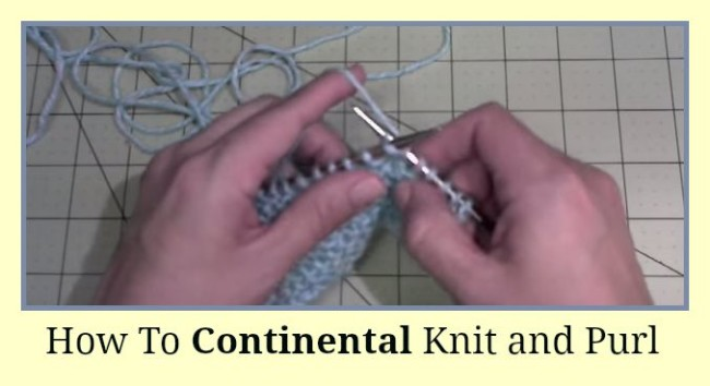 Sunday Stitch – How to Continental Knit and Purl | Roving Crafters