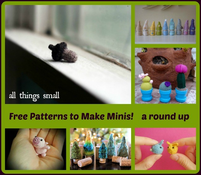 Free Patterns to Make Minis! knit and crochet