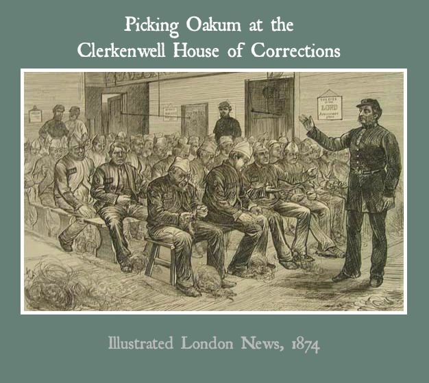 Pickign Oakum in Victorian Prisions