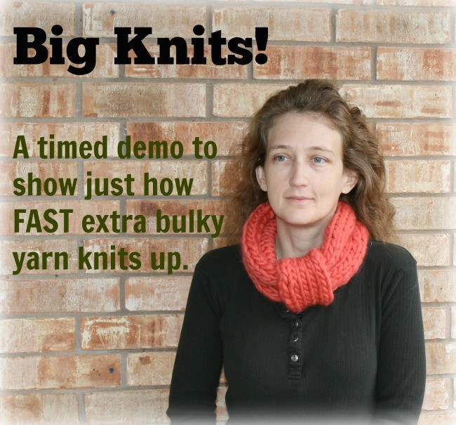 A timed knitting demonstartion using extra bulky weight yarn