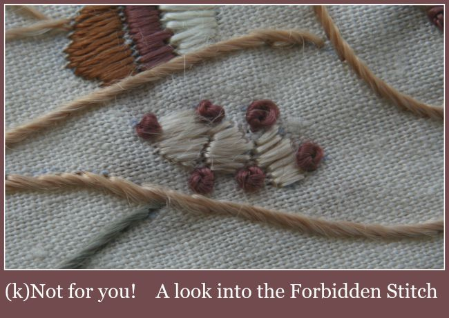 The Forbidded Stitch and why it was forbidden