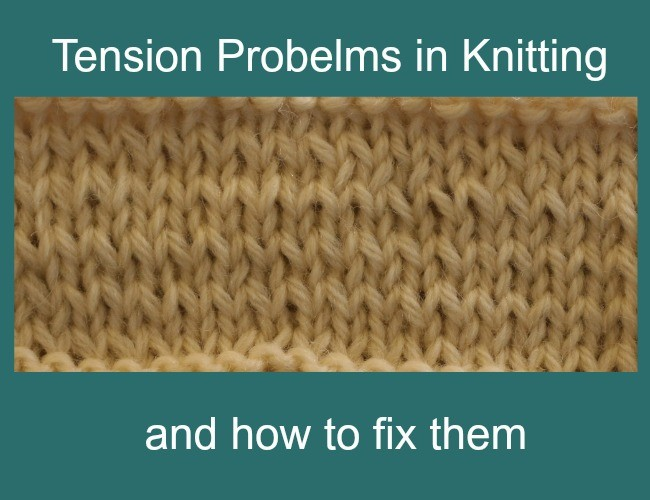 Fixing tension problems in knitting